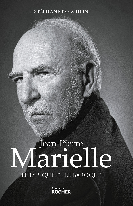 JEAN-PIERRE MARIELLE - LE LYRIQUE ET LE BAROQUE