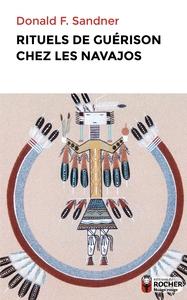 RITUELS DE GUERISON CHEZ LES NAVAJOS