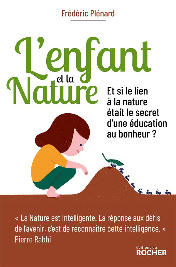 L'ENFANT ET LA NATURE - L'EVEIL AU LIEN