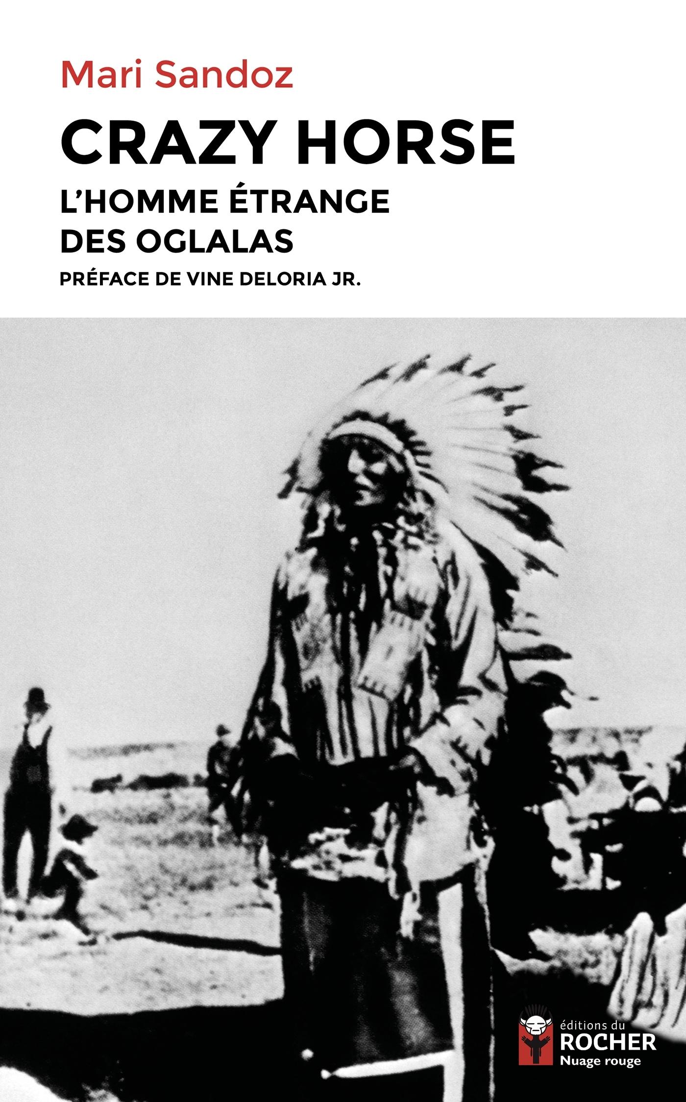 CRAZY HORSE - L'HOMME ETRANGE DES OGLALAS