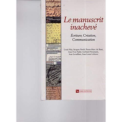 MANUSCRIT INACHEVE -NOUVELLE EDITION-