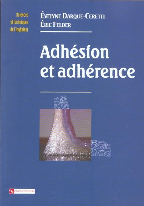 ADHESION ET ADHERENCE