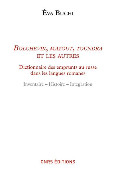 BOLCHEVICK, MAZOUT, TOUNDRA ET LES AUTRES