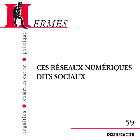 HERMES 59 LES RESEAUX NUMERIQUES DITS SOCIAUX