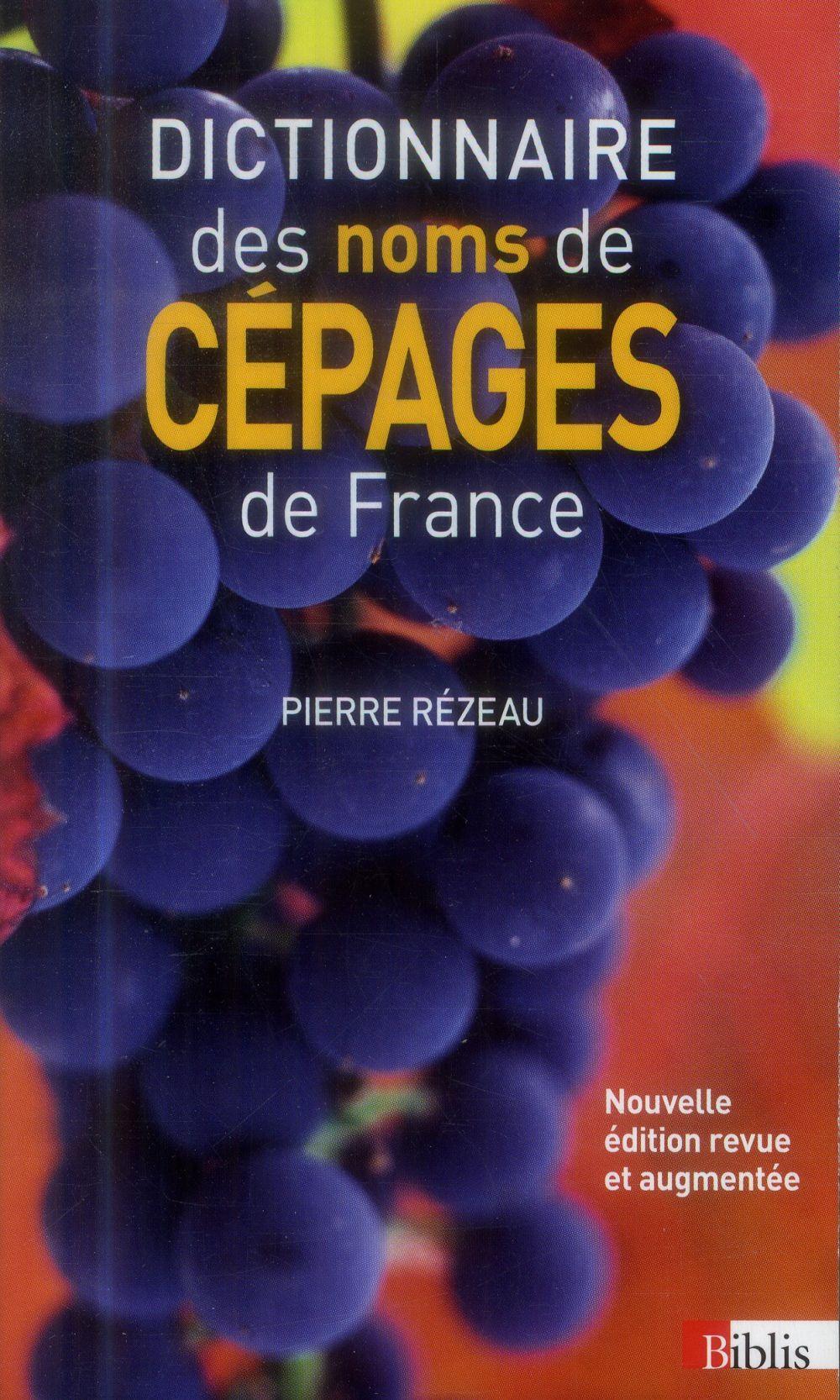 DICTIONNAIRE DES NOMS DE CEPAGES DE FRANCE