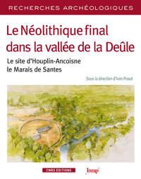 RA N 9 - LE NEOLITHIQUE FINAL DANS LA VALLEE DE LA DEULE