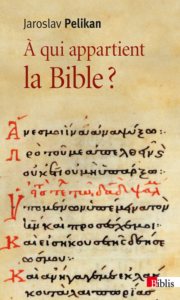A QUI APPARTIENT LA BIBLE?