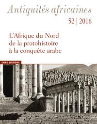 ANTIQUITES AFRICAINES 52- L'AFRIQUE DU NORD DE LA