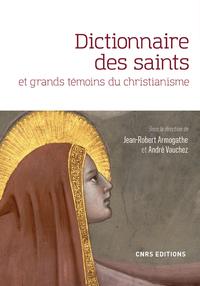 DICTIONNAIRE DES SAINTS ET GRANDS TEMOINS DU CHRISTIANISME