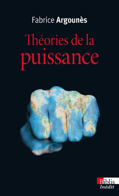 THEORIES DE LA PUISSANCE