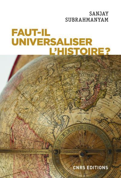 Faut-il universaliser l'histoire ? entre derives nationalistes et identitaires