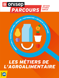 LES METIERS DE L'AGROALIMENTAIRE
