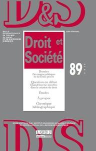REVUE DROIT ET SOCIETE N 89 - 2015 - DES USAGES POLITIQUES A LA FORME PROCES