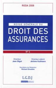 REVUE GENERALE DE DROIT DES ASSURANCES N 4 - 2008