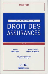 REVUE GENERALE DE DROIT DES ASSURANCES N 2 - 2009