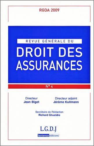 REVUE GENERALE DE DROIT DES ASSURANCES N 4 - 2009
