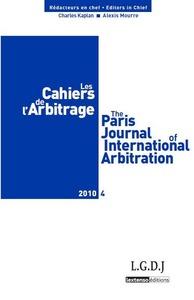 LES CAHIERS DE L ARBITRAGE N 4 - 2010