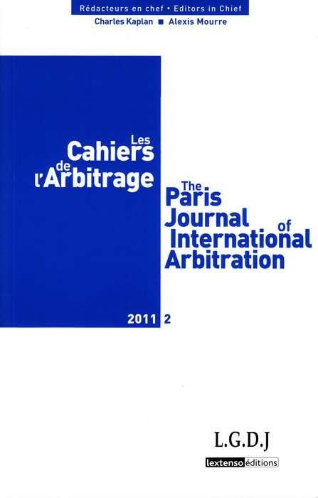 LES CAHIERS DE L ARBITRAGE N 2 - 2011