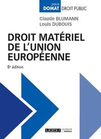 DROIT MATERIEL DE L'UNION EUROPEENNE
