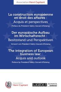 LA CONSTRUCTION EUROPEENNE EN DROIT DES AFFAIRES : ACQUIS ET PERSPECTIVES