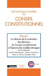 LES NOUVEAUX CAHIERS DU CONSEIL CONSTITUTIONNEL N 55-56 JUIN 2017
