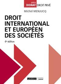 DROIT INTERNATIONAL ET EUROPEEN DES SOCIETES, 6EME ED