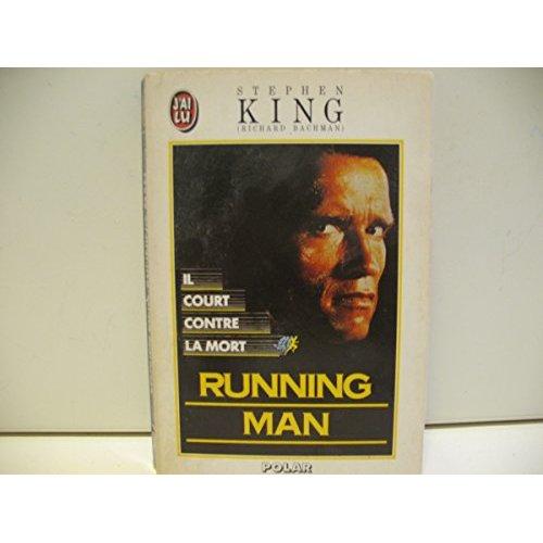 RUNNING MAN - IL COURT CONTRE LA MORT