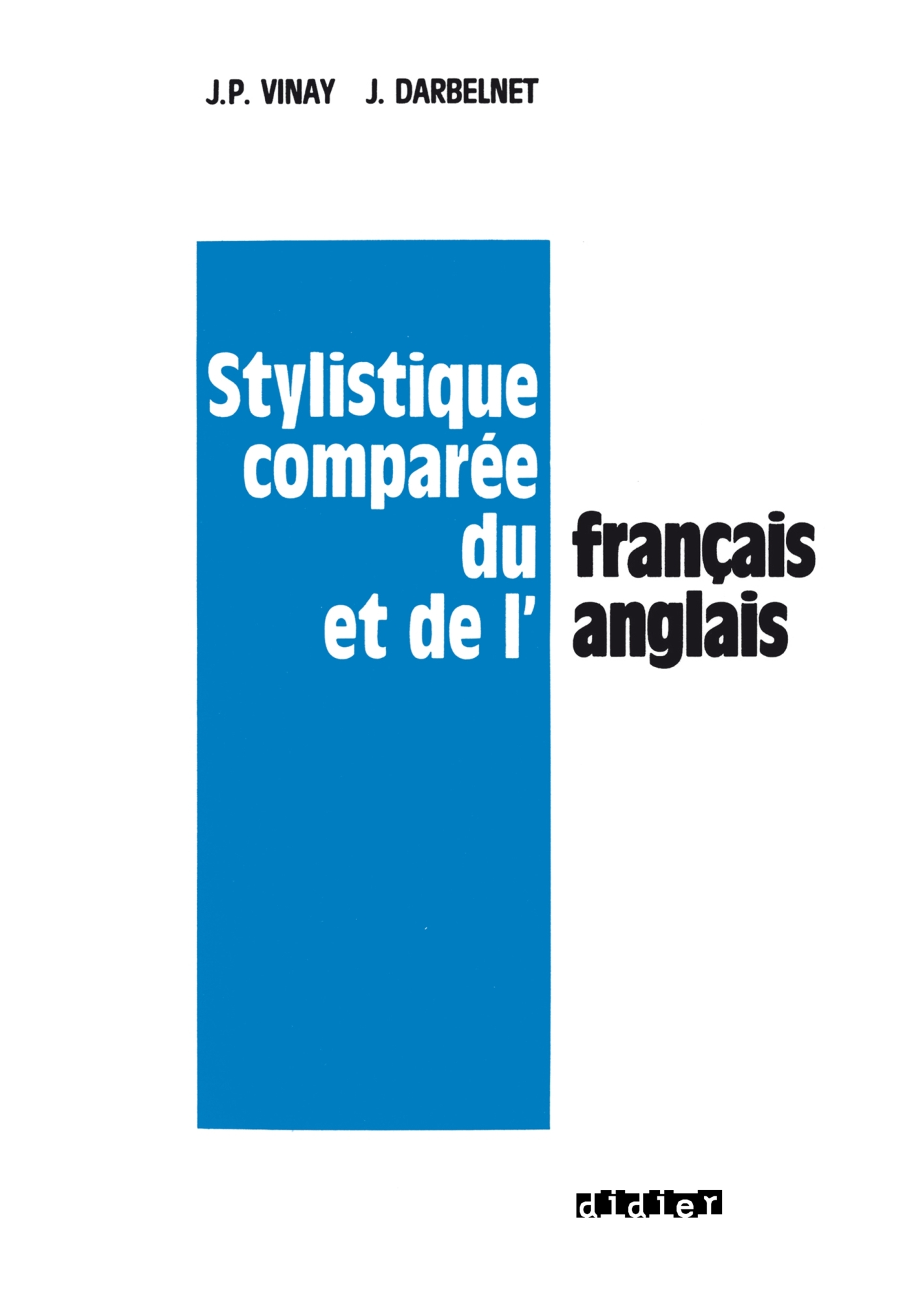 STYLISTIQUE COMPAREE DU FRANCAIS ET DE L'ANGLAIS - LIVRE