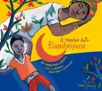 A L'OMBRE DU FLAMBOYANT (CD)