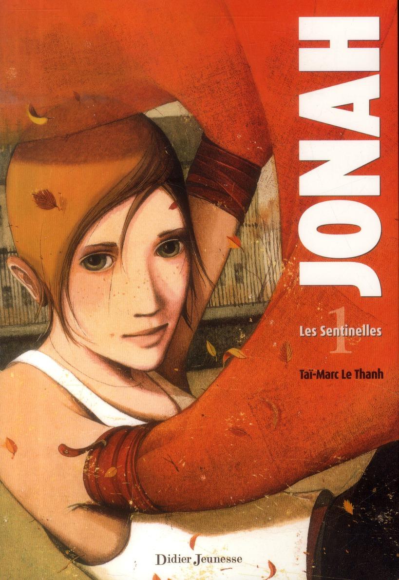 JONAH, LES SENTINELLES - TOME 1