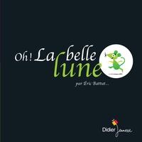 OH ! LA BELLE LUNE