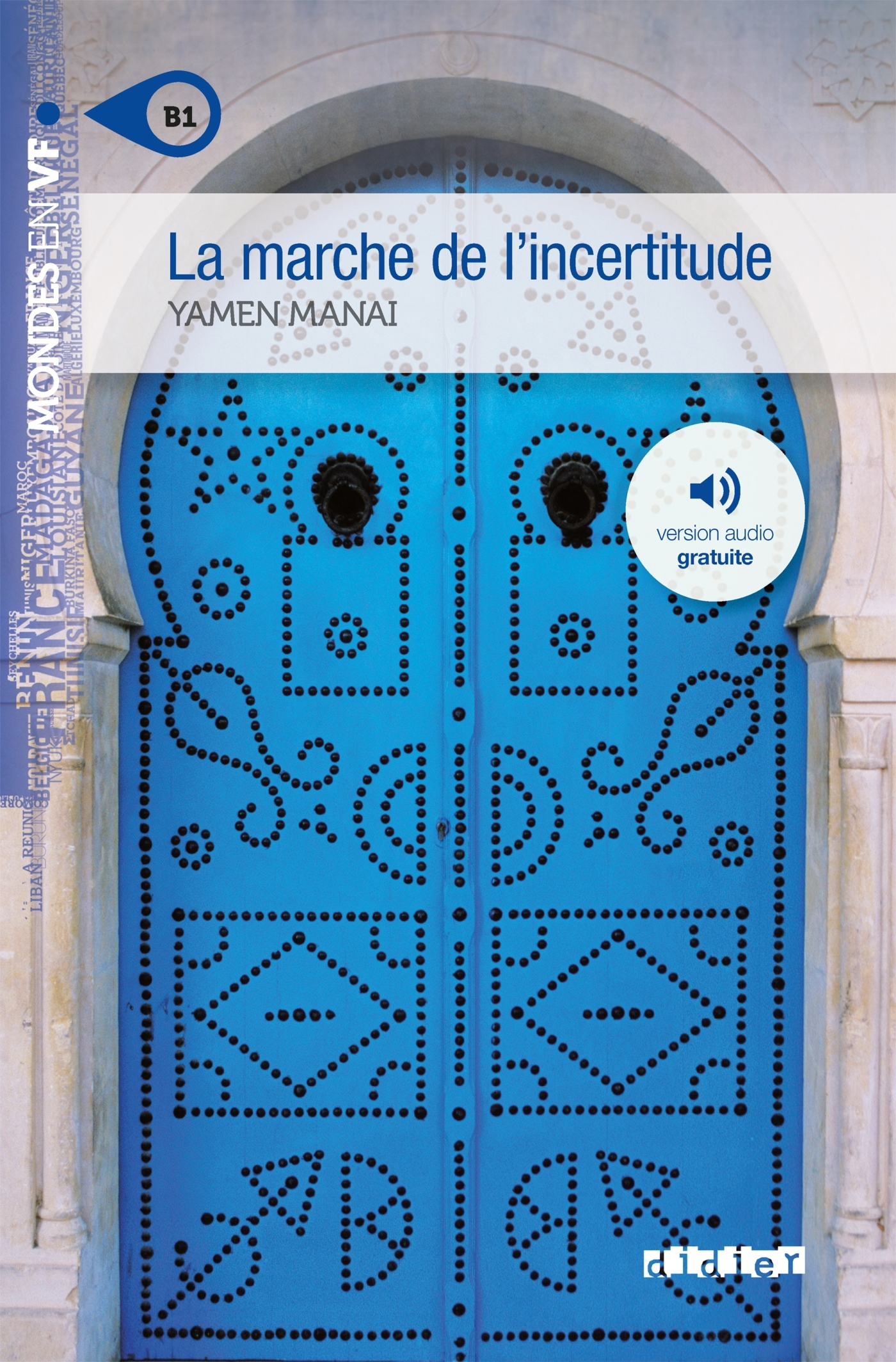 LA MARCHE DE L'INCERTITUDE NIV. B1  - LIVRE + MP3