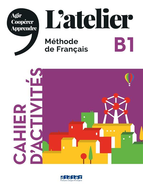 L'atelier niv .b1 (ed.2020) - cahier + cd