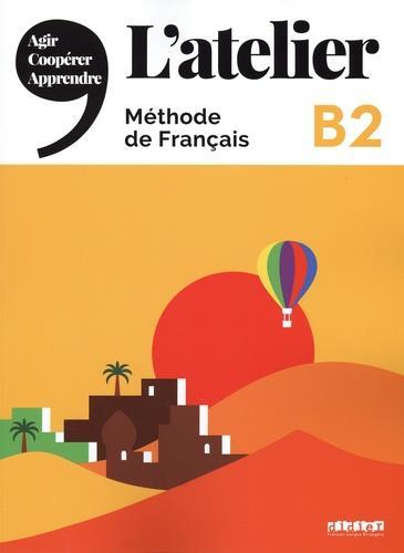 L'atelier niv .b2 (ed.2021) - livre + dvdrom + onprint