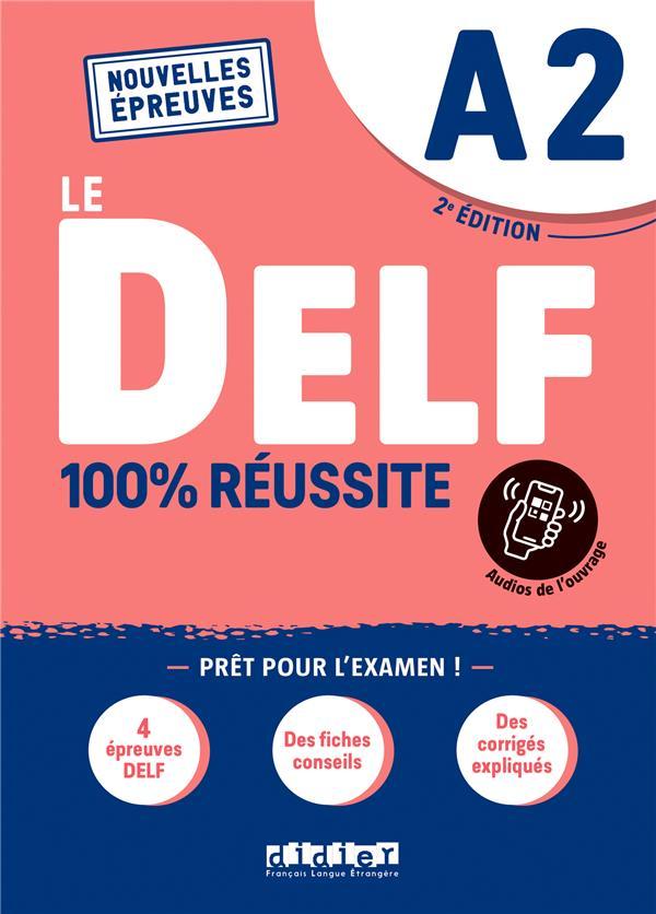 Delf a2 100% reussite - edition 2021  - livre + onprint