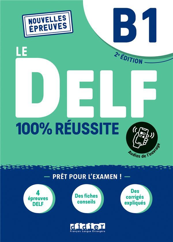 Delf b1 100% reussite - 2021 - livre + onprint