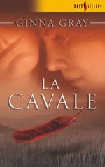 LA CAVALE BEST SEL.201