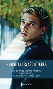 REDOUTABLES SEDUCTEURS - UN COUP DE FOUDRE IMPREVU - L'AMOUR IDEAL - CONQUISE PAR UN PLAY-BOY