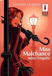 Miss Malchance mène l'enquête (Harlequin Red Dress Ink)