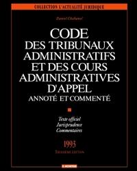 CODE DES TRIBUNAUX ADMINISTRATIFS ET DES COURS ADMINISTRATIVES D'APPEL ANNOTE ET COMMENTE - TEXTE OF