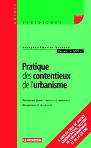 PRATIQUE DES CONTENTIEUX DE L'URBANISME