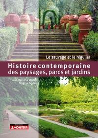 HISTOIRE DES PAYSAGES PARCS ET JARDINS DE FRANCE