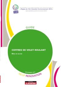 COFFRES DE VOLET ROULANT - NEUF ET RENOVATION - MISE EN  OEUVRE