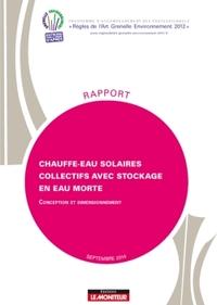 CHAUFFE-EAU SOLAIRES COLLECTIFS AVEC STOCKAGE EN EAU MORTE - CONCEPTION ET DIMENSIONNEMENT