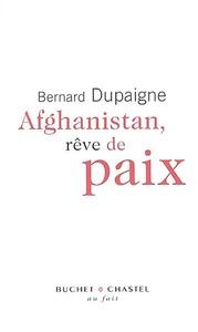 AFGHANISTAN REVE DE PAIX