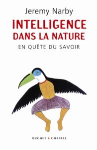 INTELLIGENCE DANS LA NATURE EN QUETE DU SAVOIR
