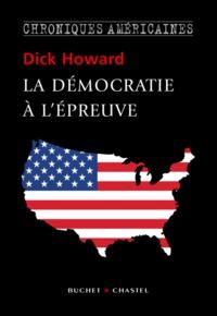 LA DEMOCRATIE A L'EPREUVE