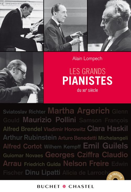 LES GRANDS PIANISTES DU XXEME SIECLE