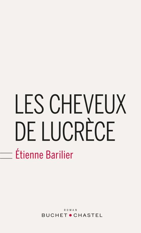 LES CHEVEUX DE LUCRECE