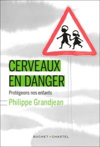 CERVEAUX EN DANGER